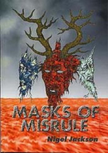 Masks of Misrule: The Horned God & His Cult in -