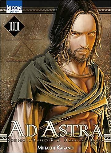 Ad Astra Tome 3 Mihachi Kagano 9782355927188 Amazon Books