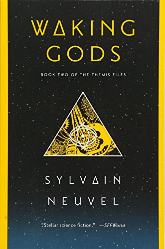 Waking Gods: Book Two of The Themis Files