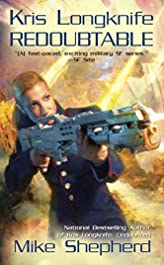 Kris Longknife: Redoubtable (Kris Longknife Series Book 8)