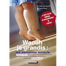 Waouh Je Grandis : les Semaines Miracles