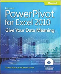 [ MICROSOFT POWERPIVOT FOR EXCEL 2010: GIVE YOUR DATA MEANING ] Microsoft Powerpivot for Excel 2010: Give Your Data Meaning By Russo, Marco ( Author ) Oct-2010 [ Paperback ]