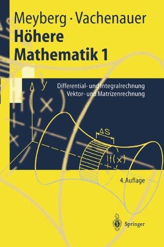 hhere-mathematik-differential-und-integralrechnung-vektor-und-matrizenrechnung-springer-lehrbuch