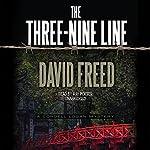 The Three-Nine Line: The Cordell Logan Mysteries, Book 4 | David Freed