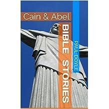 BIBLE Stories: Cain & Abel