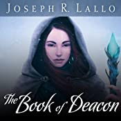 The Book of Deacon: Book of Deacon Series, Book 1 | Joseph Lallo