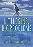 Little Sins, Big Problems, Sarah Onderdonk, 0899571409