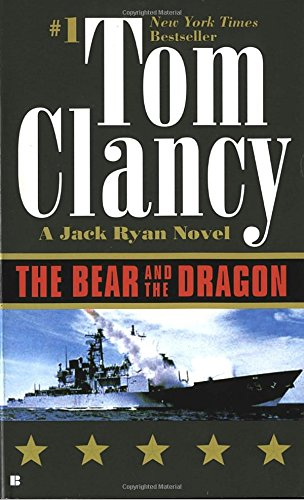 The Bear and the Dragon (A Jack Ryan Novel)