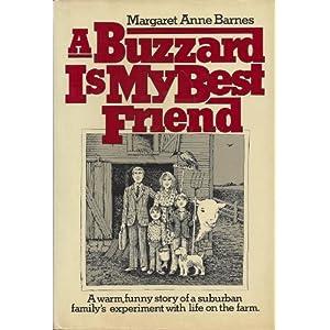 A Buzzard Is My Best Friend