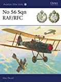 img - for No 56 Sqn RAF/RFC (Aviation Elite Units) book / textbook / text book