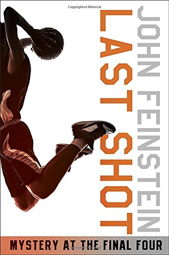 Last Shot: Mystery at the Final Four (The Sports Beat, 1) PDF