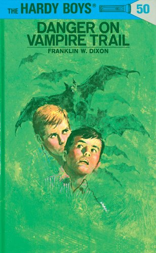 Hardy Boys 50: Danger on Vampire Trail (The Hardy -