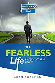 The Fearless Life: Confidence is a Choice