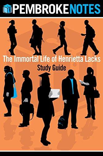 The Immortal Life of Henrietta Lacks: Study Guide (The Immortal Life Of Henrietta Lacks Pages)