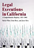 img - for Legal Executions in California: A Comprehensive Registry, 1851-2005 by Sheila Ohare (2012-01-10) book / textbook / text book