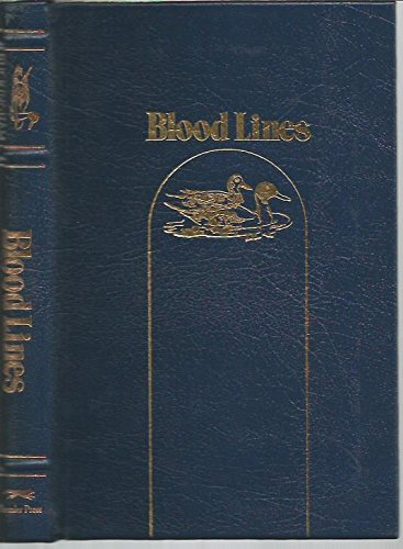 Bloodlines: Tales of Shooting and Fishing