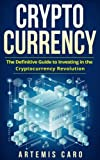 img - for Cryptocurrency: Blockchain, Bitcoin & Ethereum: The Definitive Guide to Investing in the Cryptocurrency Revolution book / textbook / text book