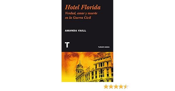 Hotel Florida. Verdad, amor y muerte en la Guerra Civil (Noema)
