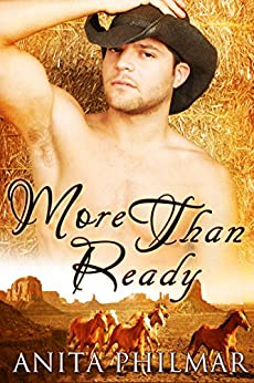 Western Historical: More Than Ready (Naked Bluff, Texas Book 4) by [Philmar, Anita]
