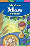 My Own Mass Booklet, Loyola Press, 082942668X