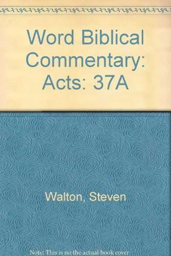 37A: Word Biblical Commentary: Acts