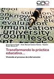 img - for Transformando la pr ctica educativa...: Viviendo el proceso de intervenci n (Spanish Edition) book / textbook / text book