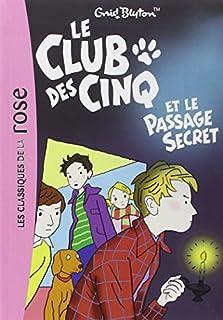 Le Club des cinq et le passage secret, Blyton, Enid