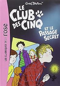 Le club des cinq, tome 2 : Le club des cinq et le passage secret par Enid Blyton