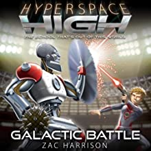 Galactic Battle: Hyperspace High, Book 5 Audiobook by Zac Harrison Narrated by Michael Fenton Stevens