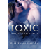 Toxic (Venom Series) Book Three