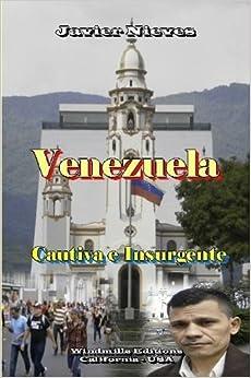 Book Venezuela - Cautiva e Insurgente (Spanish Edition)