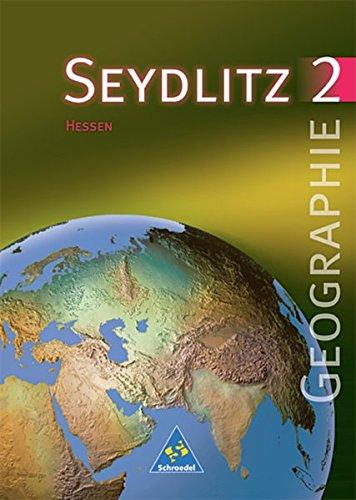 seydlitz-geographie-ausgabe-1999-fr-die-sekundarstufe-i-an-gymnasien-in-hessen-schlerband-2-kl-8-9