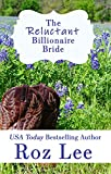 The Reluctant Billionaire Bride: Texas Billionaire Brides Series #3