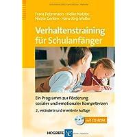 Verhaltenstraining für Schulanfänger: Ein Programm zur Förderung sozialer und emotionaler Kompetenz