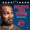 Believe the Hype! American Football: Mehr als nur ein Spiel Hörbuch von Patrick Esume, Björn Jensen Gesprochen von: Patrick Esume