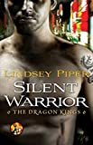 Silent Warrior (The Dragon Kings)