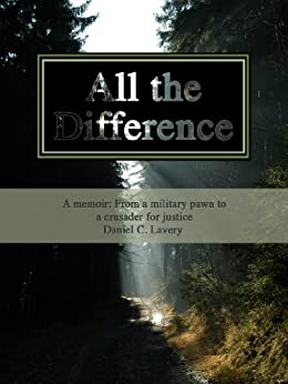All the Difference by [Lavery, Daniel]