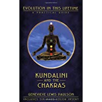 Kundalini and the Chakras: A Practical Manual - Evolution in This Lifetime (Ophiels sealed lessons in occult power)