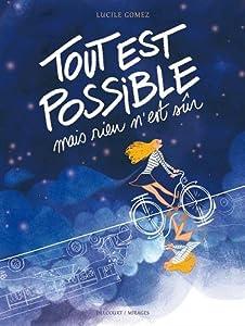 vignette de 'Tout est possible mais rien n'est sûr (Lucile Gomez)'