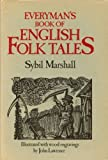 Everyman Book English Folk Tales, S. Marshall, 0460044729