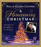 A Homecoming Family Christmas, Bill Gaither and Gloria Gaither, 1936034514