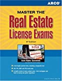 Arco Master the Real Estate License Exams, Joseph H. Martin and Arco Publishing Staff, 0768919886