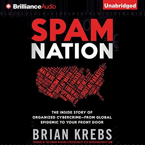 Spam Nation: The Inside Story of Organized Cybercrime - from Global Epidemic to Your Front Door cover