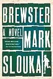 Image of Brewster: A Novel