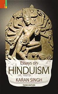 essays on hinduism karan singh com books essays on hinduism