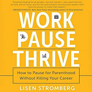 Work PAUSE Thrive Audiobook