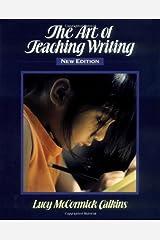 The Art of Teaching Writing Paperback