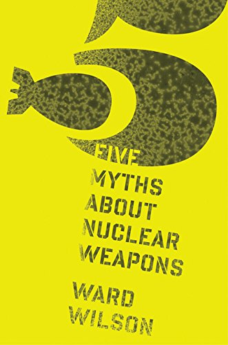 Download Five Myths about Nuclear Weapons pdf