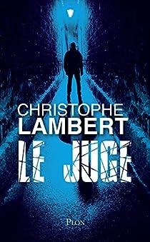 Le juge par Lambert (II)