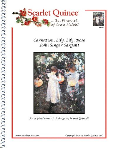 Scarlet Quince SAR001 Carnation, Lily, Lily, Rose by John Singer Sargent Counted Cross Stitch Chart, Regular Size ()